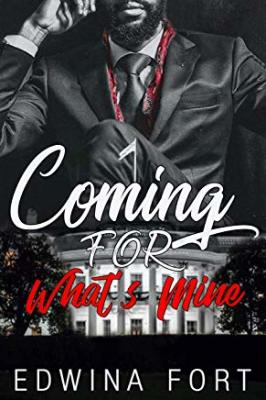 Coming For What's Mine, Law Boy's Series, African American Romance, Mystery, Thriller, Romance,